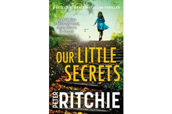 Our Little Secrets (Detective Grace Macallan Crime Thriller)