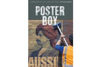 Poster Boy: A Memoir of Art and Politics