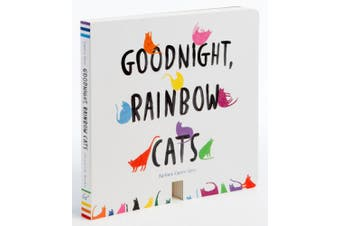 Goodnight, Rainbow Cats [Board book]