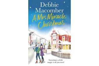 A Mrs Miracle Christmas: A Christmas Novel (Christmas)