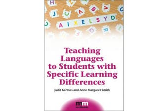 Teaching Languages to Students with Specific Learning Differences (MM Textbooks)