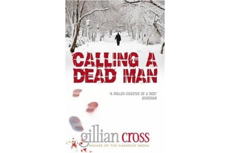 Calling a Dead Man