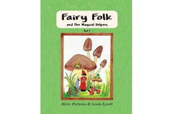 Fairy Folk and the Magical Helpers: Imaginative Learning for Children
