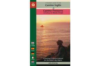 A Pilgrim's Guide to the Camino Ingles & Camino Finisterre: Including MuXia Circuit