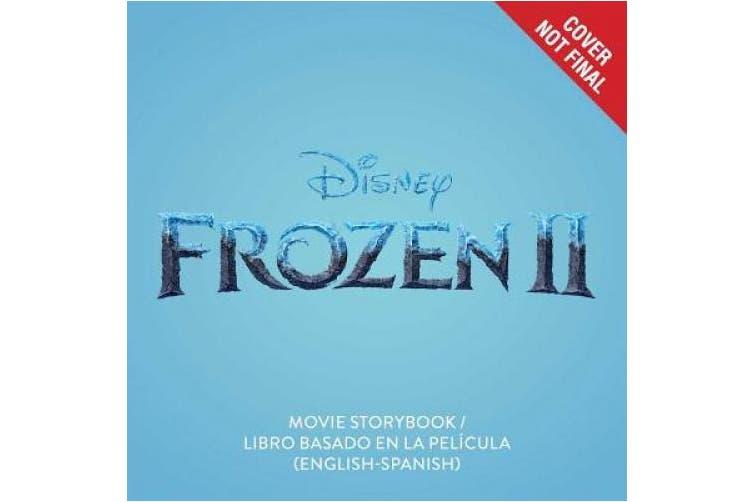 Disney Frozen 2: Movie Storybook / Libro Basado En La Pelicula (English- Spanish), Volume 30 (Disney Bilingual) - Kogan.com
