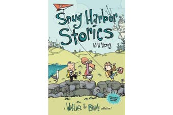 Snug Harbor Stories: A Wallace the Brave Collection! (Wallace the Brave)