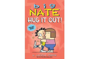 Big Nate: Hug It Out! (Big Nate)