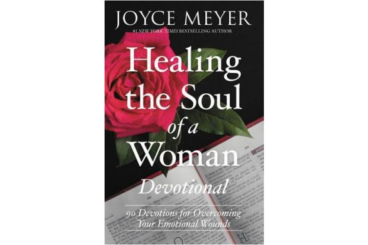 Healing the Soul of a Woman Devotional (Devotional): 90 Inspirations for Overcoming Your Emotional Wounds