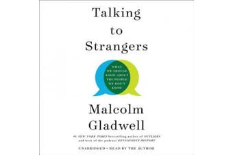 Talking to Strangers: What We Should Know about the People We Don't Know [Audio]