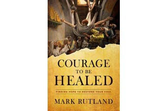 Courage to Be Healed