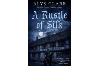 A Rustle of Silk (Gabriel Taverner mysteries)