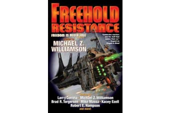 Freehold: Resistance