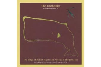 Diversions, Vol. 1: The Songs of Robert Wyatt and Antony & the Johnsons: Live From the Union Chapel, London [Digipak] *