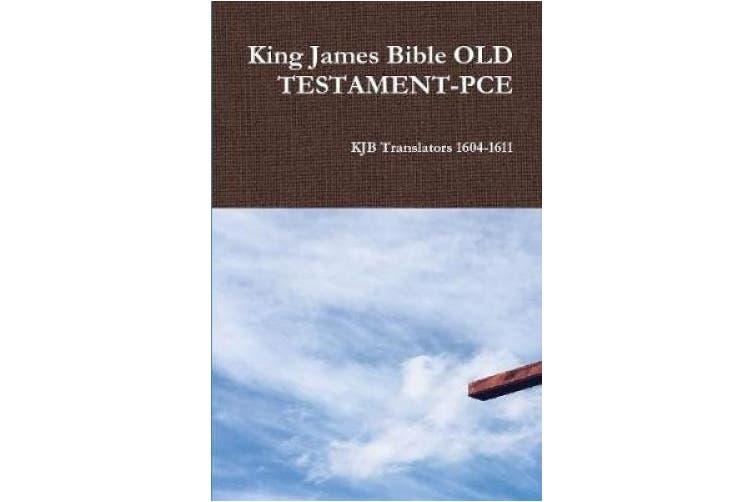 King James Bible OLD TESTAMENT-PCE
