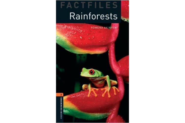 Oxford Bookworms Library Factfiles: Level 2:: Rainforests (Oxford Bookworms Library Factfiles)