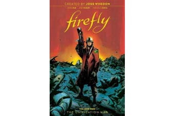 Firefly: The Unification War Vol 2 (Firefly)