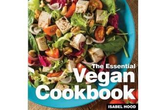Vegan Cookbook: The Essential