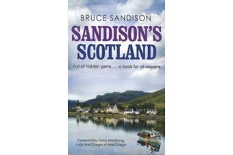 Sandison's Scotland: A Scottish Journey