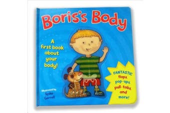 Boris's Body: A First Book about Your Body!