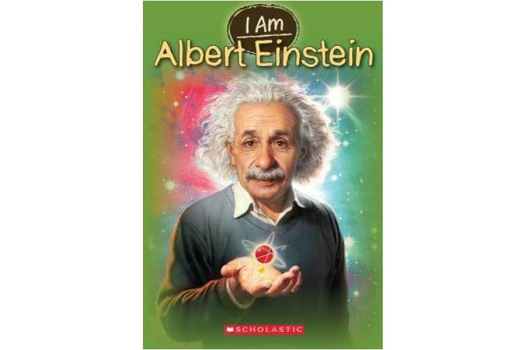 I Am Albert Einstein (I Am (Scholastic))