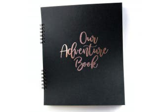 Our Adventure Book, Rose Gold Embossed on Black 23cm x 19cm Family Adventure Book Up, Engagement Gift for Couples, Wedding Scrapbook, Gift for Parents. Bucket List Book.