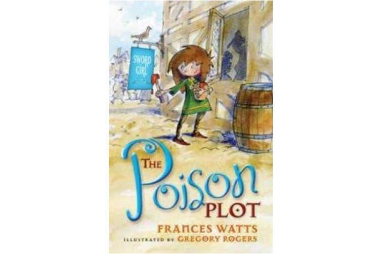The Poison Plot: Sword Girl Book 2 (SWORD GIRL)