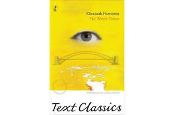 The Watch Tower (Text Classics)