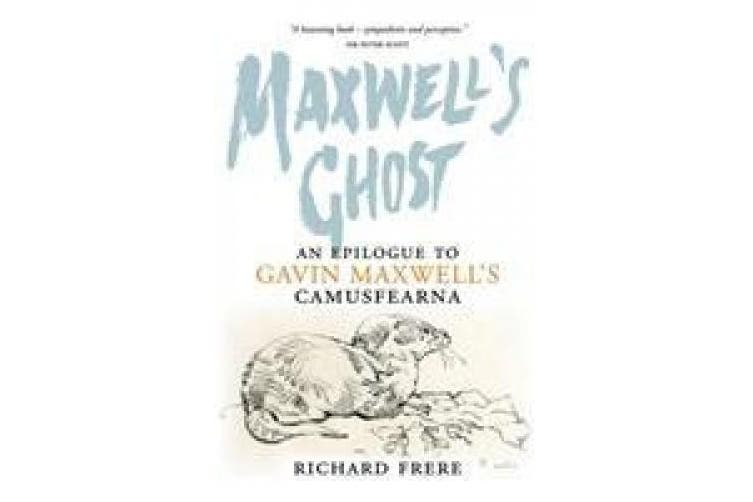 Maxwell's Ghost: An Epilogue to Gavin Maxwell's Camusfearna