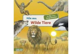 Hör mal:  Wilde Tiere [German]