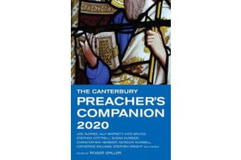 The Canterbury Preacher's Companion 2020: 150 complete sermons for Sundays, Festivals and Special Occasions