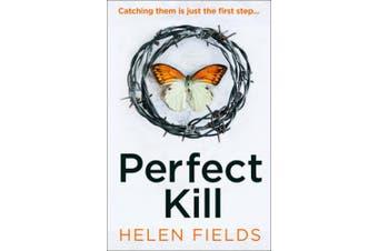 Perfect Kill (A DI Callanach Thriller, Book 6) (A DI Callanach Thriller)