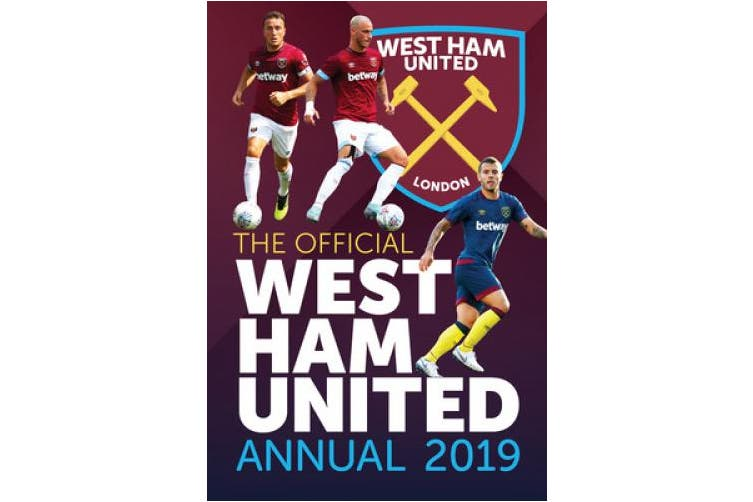 The Official West Ham United Annual 2020