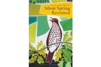 Silent Spring Revisited