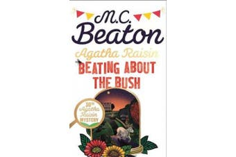 Agatha Raisin: Beating About the Bush (Agatha Raisin)