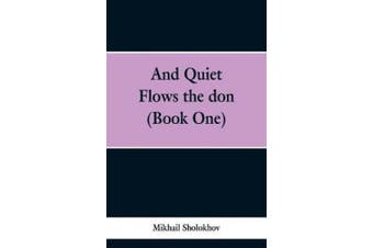 And Quiet Flows the don (Book One)