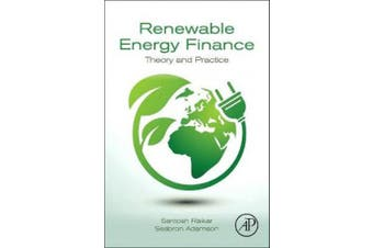 Renewable Energy Finance: Theory and Practice