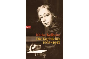 Die Tagebücher 1908-1943 [German]