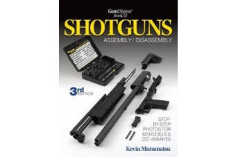 Muramatsu, K: Gun Digest Book of Shotguns Assembly/Disassemb