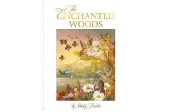 The Enchanted Woods (lenticular edition)