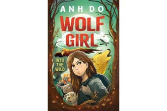 Into the Wild: Wolf Girl 1 (Wolf Girl)