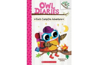 Eva's Campfire Adventure: A Branches Book (Owl Diaries #12), Volume 12 (Owl Diaries)
