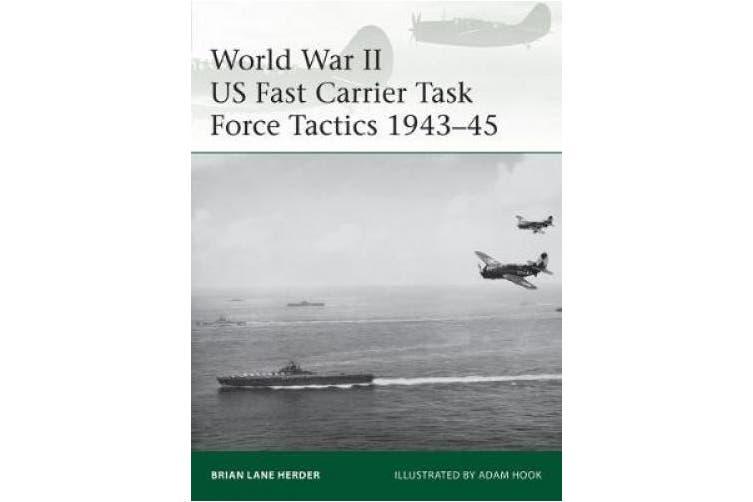 World War II US Fast Carrier Task Force Tactics 1943-45 (Elite)