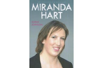 Miranda Hart - the Unauthorised Biography