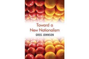 Toward a New Nationalism