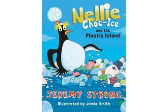 Nellie Choc-Ice and the Plastic Island