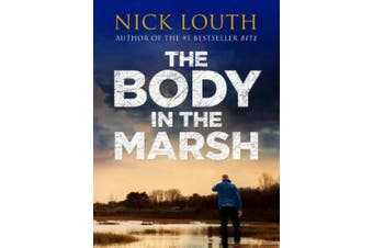 The Body in the Marsh (DCI Craig Gillard Crime Thrillers)