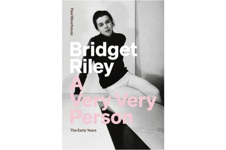 Bridget Riley: A Very, Very Person. The Early Years.