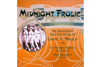 Midnight Frolic: Broadway Theater Music Hirsch