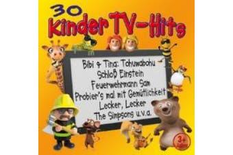Kiddy Club: 30 Kinder TV-Hits