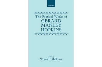 The Poetical Works of Gerard Manley Hopkins (Oxford English Texts)